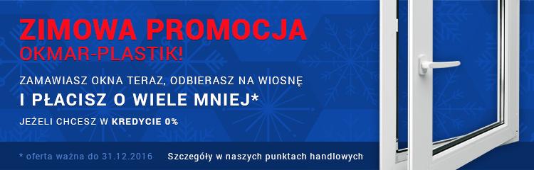 Zimowa promocja okien w firmie OKMAR-PLASTIK
